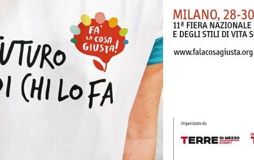 Fa la cosa giusta! Mostra mercato sul consumo critico e gli stili di vita sostenibili in Italia